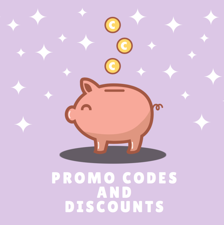 PROMO CODES AND DISCOUNTS